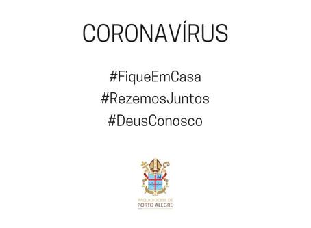 Coronavírus: Acesse as determinações da Arquidiocese para todo o seu território diante à pandemia do