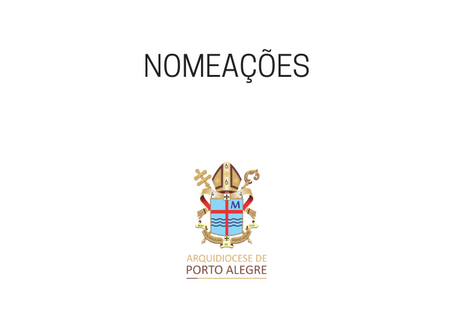 Novas nomeações: Arquidiocese de Porto Alegre atualizou informações nesta quinta-feira (4)