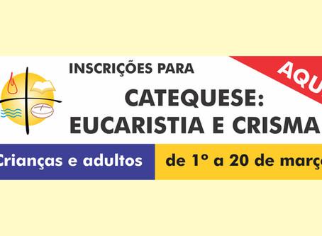 Catequese abre inscrições de 1º a 20 de março nas Secretarias paroquiais para Eucaristia, Crisma e A