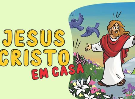"""Roteiro de encontros para crianças """"Jesus Cristo em Casa"""" é lançado nesta quinta-feira (28"""