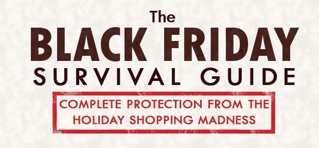 Your Survival Guide For Black Friday