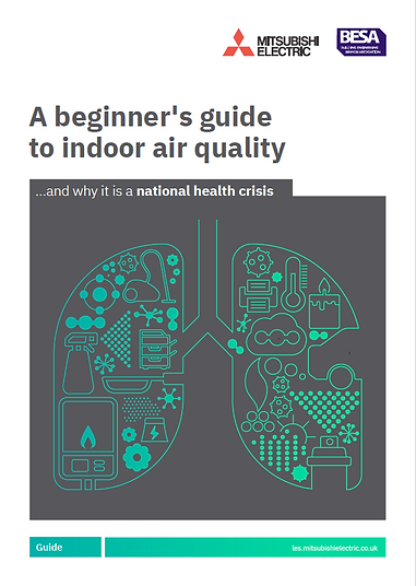 A beginner's guide to indoor air quality written by Rocket Content for Mitsubishi Electric and BESA.