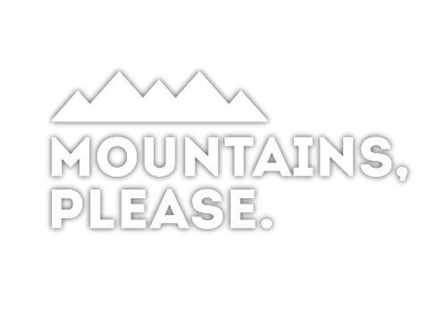 MOUNTAIN PLEASE