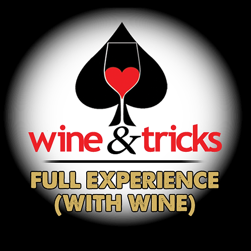 Wine & Tricks (Full Experience)