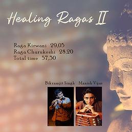 Healing Ragas meditation music vol 2