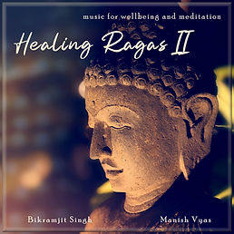 Healing Ragas vol 2 Manish Vyas and Bikram Singh