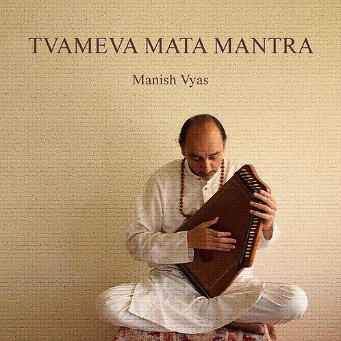Tvameva Mata Mantra