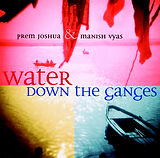 Water Down the Ganges album Manish Vyas with Prem Joshua