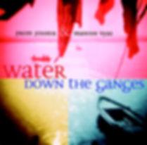 Album Water Down the Ganges Manish Vyas and Prem Joshua