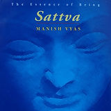 Sattva by Manish Vyas Shivoham Tumi Baja Re Mana