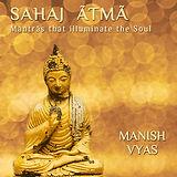 Sahaj Atma Shanti Mantras by Manish Vyas
