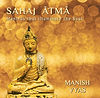 Sahaj Atma, music that illuminate the soul by Manish Vyas