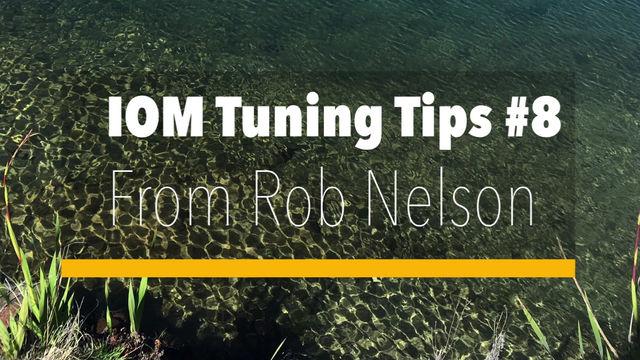 IOM Tuning Tips #8