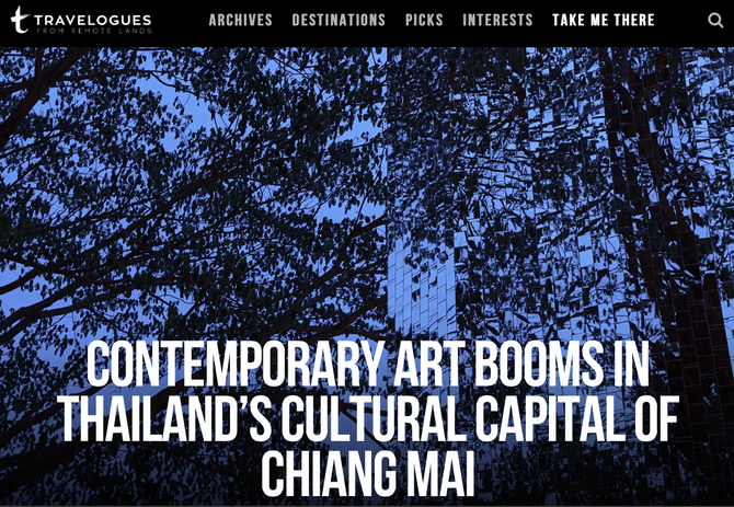 Remote Lands Travelogues: Contemporary Art Booms in Thailand's Cultural Capital of Chiang Mai