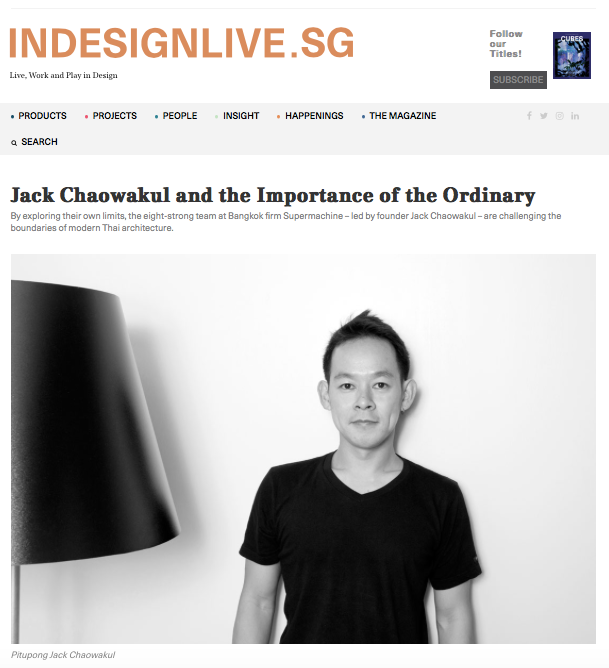 Indesignlive.sg: Jack Chaowakul and the Importance of the Ordinary