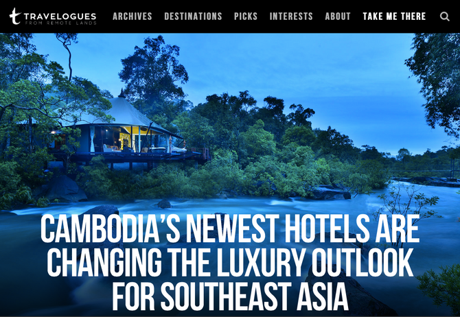 Remote Lands Travelogues: Cambodia's newest hotels are changing the luxury outlook for Southeast Asi