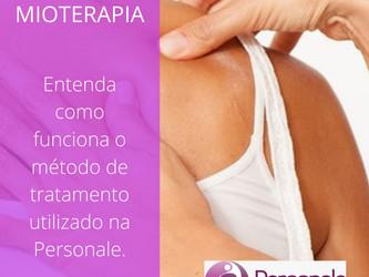 Mioterapia: Entenda como funciona o método de tratamento utilizado na Personale.