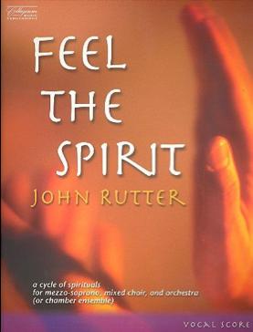 Poster of Feel The Spirit by John Rutter