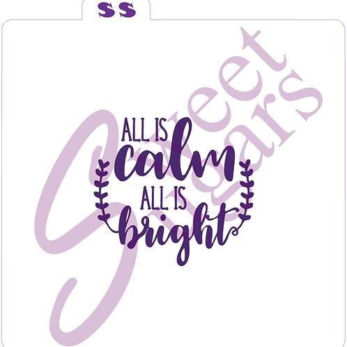 (WS) All is Calm All is Bright Silkscreen Stencil