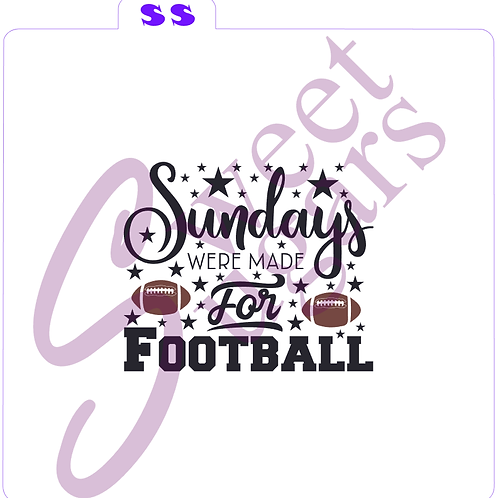 (WS) Sundays Were Made For Football 2 part Silkscreen Stencil