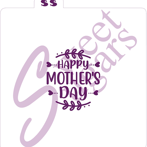 (WS) Happy Mother's Day with top & bottom Laurel Silkscreen Stencil