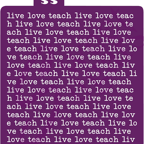 DOWNLOAD ONLY - live love teach Background Stencil, Silkscreen & Traditional