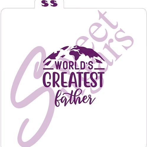 (WS) World's Greatest Father Globe Silkscreen Stencil