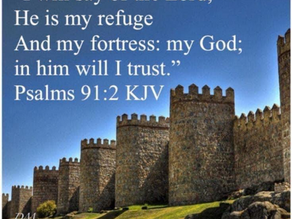 The Lord Is My Refuge & Fortress