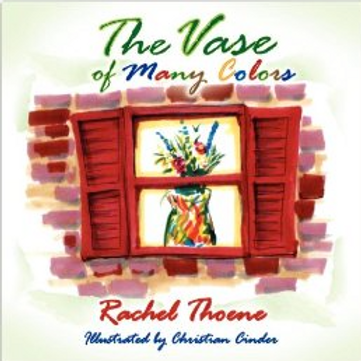 The Vase of Many Colors - Hard Cover Illustrated Children's Book