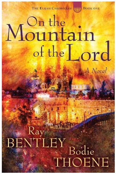 On the Mountain of the Lord - Limited Edition, Autographed by Bodie Thoene