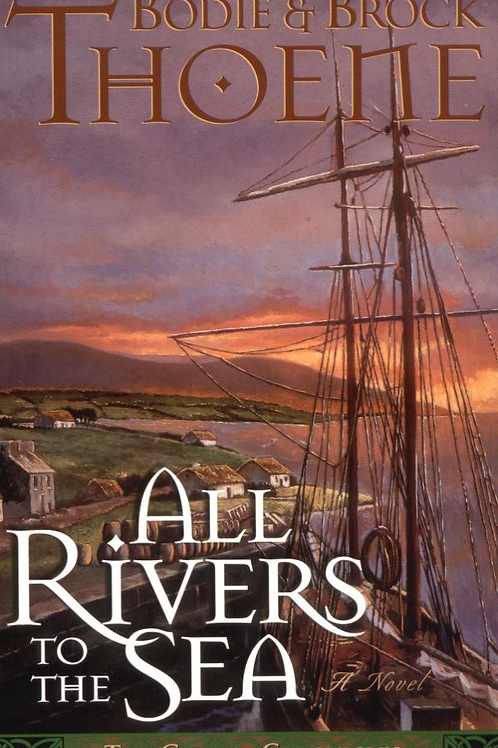 All Rivers to the Sea - Autographed Soft Cover Book Edition