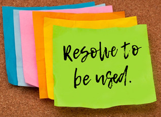 Resolve to be Used