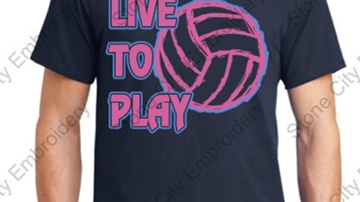 Volleyball - Live to Play -Black T shirt