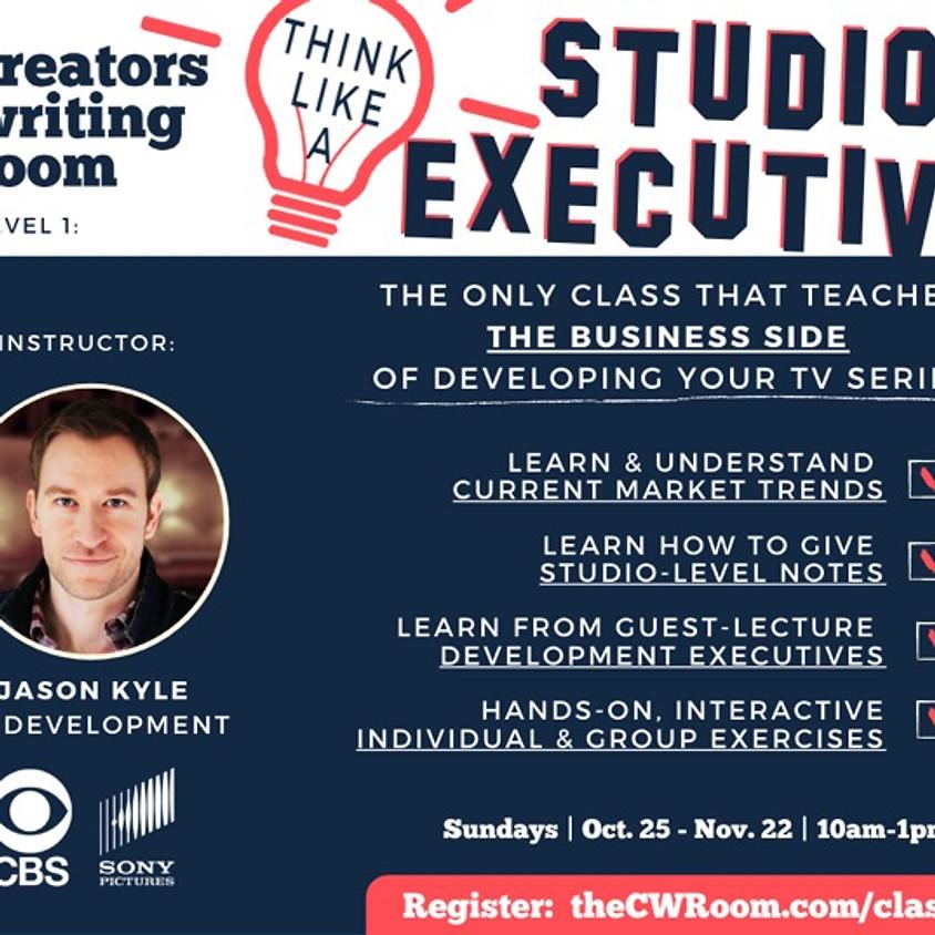 Think Like a Studio Executive - March