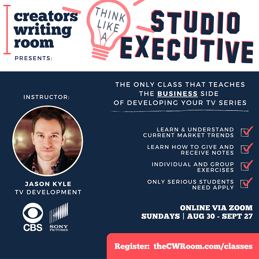 Think Like a Studio Executive: Identify Winning Ideas and Learn the Business Side of Development