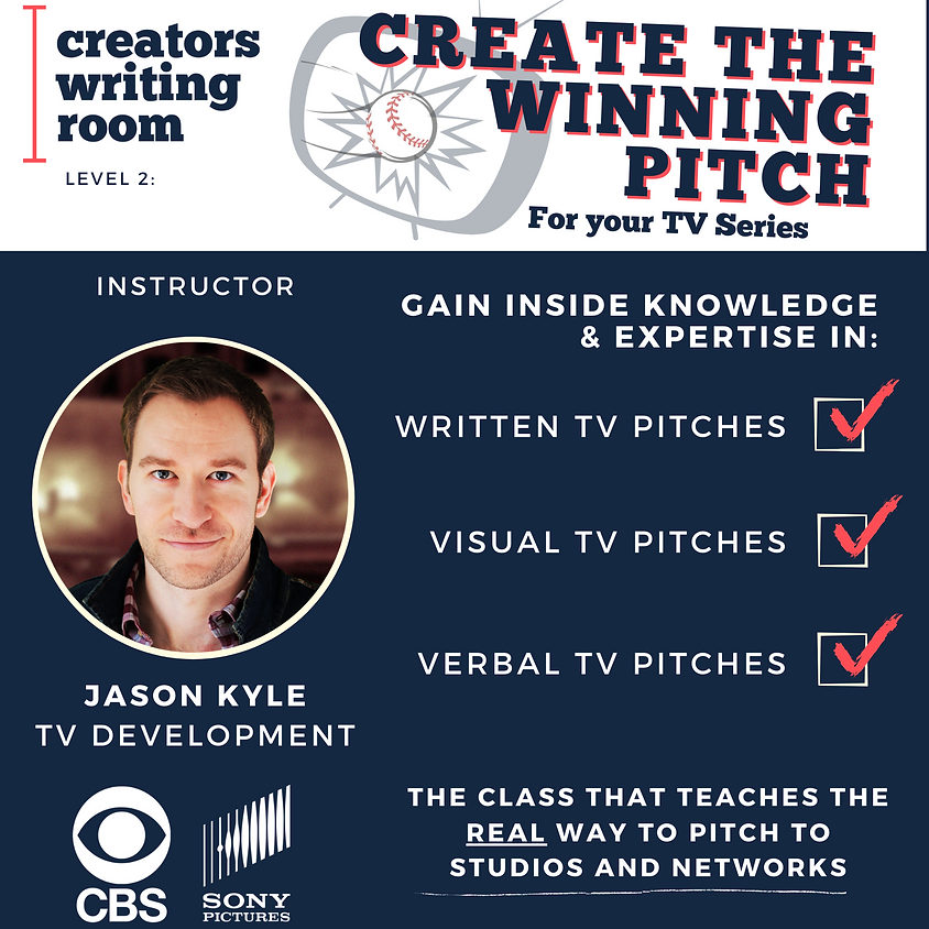 Create the Winning Pitch for your TV Series - February