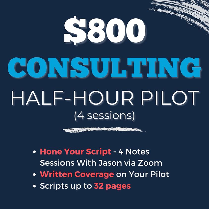 CONSULTING: HALF-HOUR PILOT