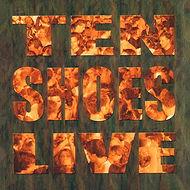 CD_Ten-Shoes-Live.jpg