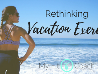 Re-thinking Vacation Exercise