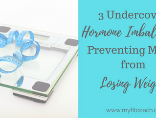 3 Undercover Hormonal Imbalances Preventing Moms From Losing Weight