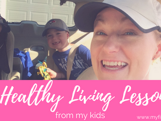 5 Healthy Living Lessons from My Kids