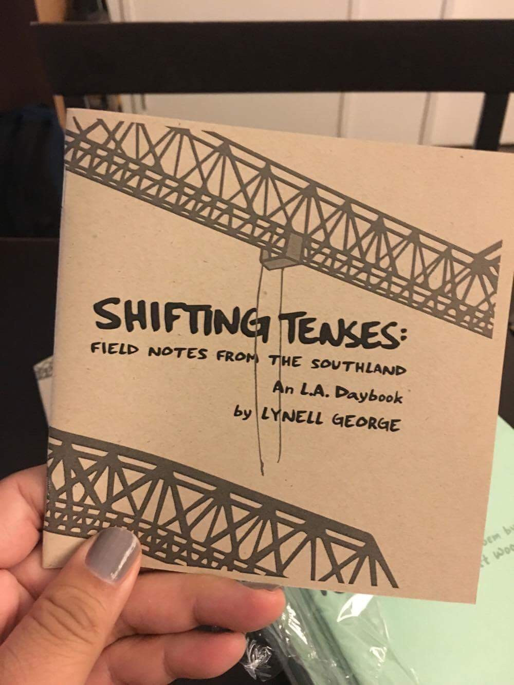 Shifting Tenses - Field Notes from the Southland