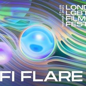 RETOUR SUR LE BFI FLARE, FESTIVAL DE FILMS LGBTIQ+