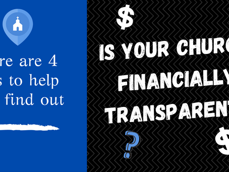 How To Check Your Church for Financial Transparency