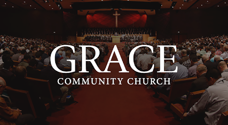 Church Check: Grace Community Church in Sun Valley, California