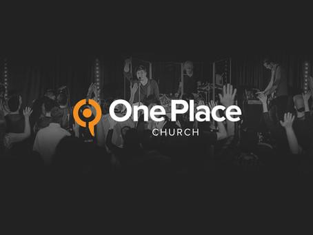 Church Check: One Place Church in Coeur d' Alene, Idaho