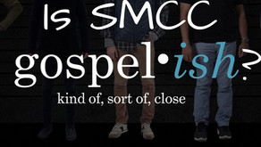 "Is SMCC ""Gospel-ish""?  A Sermon Check-Up for South Mountain Community Church in Draper, Utah"
