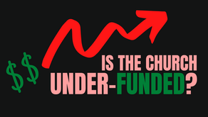 Is the Christian Church Really Under-funded?
