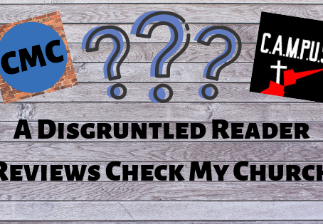 A Disgruntled Reader Reviews Check My Church