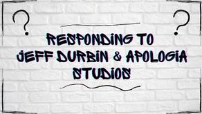 Responding to Jeff Durbin & Apologia Church